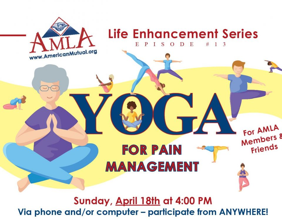 AMLA Life Enhancement Series #13 - Yoga for Pain Management